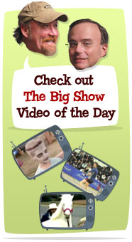 The Big Show video of the day