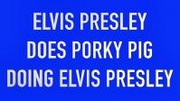 12122017 elvis presley does porky pig - Blue Christmas Porky Pig Video